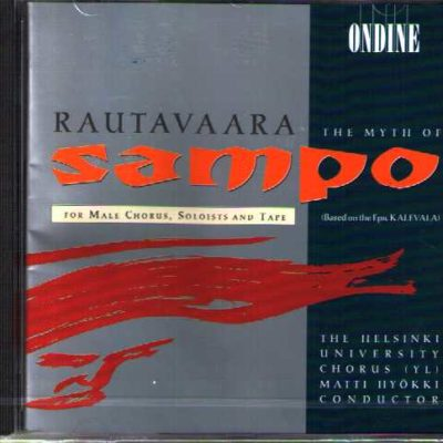 Einojuhani Rautavaara: The Myth of Sampo