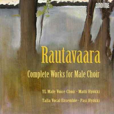 Einojuhani Rautavaara: Choral Music for Male Choir